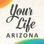 Your Life Arizona