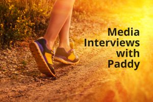 Runner on a path; Media Interviews with Paddy